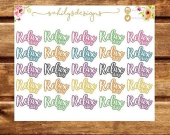 25 RELAX  DAY stickers for Any kind of planner.