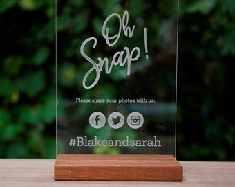 Oh Snap Instagram / social media sign! A5 Acrylic Wedding / engagement Sign. Hashtag Twitter / Facebook Photo Signage. Party or birthday.