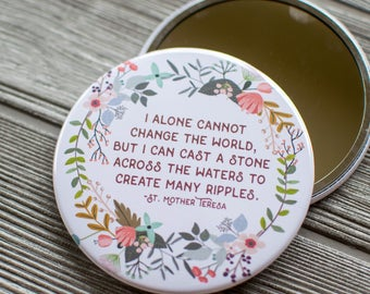Mother Teresa Quote Makeup Mirror, Christian Purse Mirror, Inspirational Hand Mirror, Encouraging Gift for Friend, Religious Quote Mirror 78