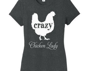 Crazy Chicken Lady Women's Tee, Chicken Shirt, Chicken Lover, Funny Chicken Shirt, Chicken Life, Chicken Gifts, Rise and Shine Shirt