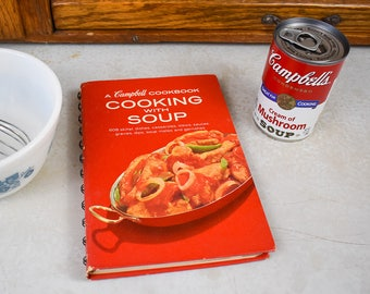 The Campbell Cookbook Cooking With Soup