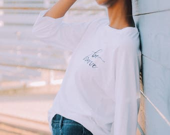 Be Brave Tee | T-shirt | Gift for Her | Embroidered Tee | Encouragement | Embroidered | Mom Gift | New Mom | Girl Power | Cloth and Twig