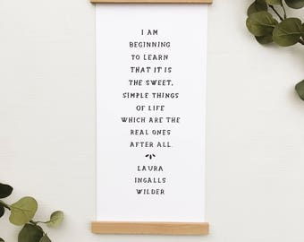 Laura Ingalls wilder print, 8x17 with print wood print hangers, hand lettering, Letters and Laurels