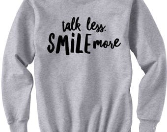 Talk Less Smile More Hamilton Sweatshirt, Hamilton Musical, Alexander Hamilton Sweater Hamilton Broadway Gifts Hamilton Quote Hamilton Shirt