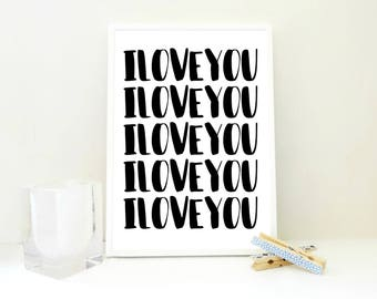 Printable Love Print, I Love You I Love You, Love Poster, Love Print, Valentines Gift, Nursery Art, Kids Room Decor, Parents Love, PDF & JPG