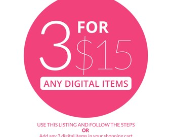 Any 3 digital items FOR 15 DOLLARS