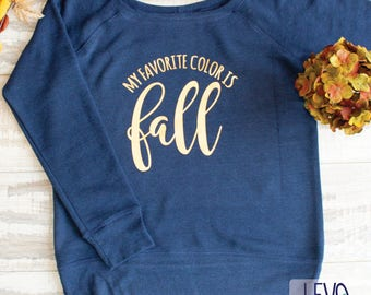 Navy and Gold My Favorite Color Is Fall Or Grey and Black Women's Wide Neck Fleece Sweatshirt, Super Soft Sweatershirt, Women's Sweatshirt