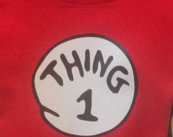 THING 1 THING 2 T-shirts all sizes and numbers