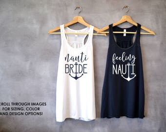 Bachelorette Party Shirts Nautical Cruise Nauti Bride Feeling