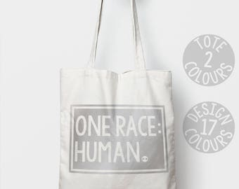 One Race: Human strong eco-friendly reusable tote bag, gift ideas for an activist, feminist af, asylum seeker refugees welcome, love is love
