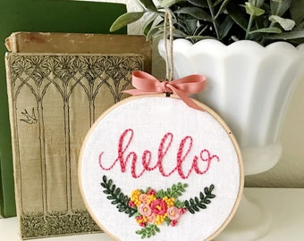 """embroidery hoop: """"hello"""" with florals"""