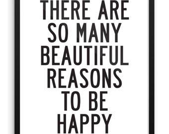 So Many Beautiful Reasons Digital Print | 18x24 Printable Wall Art | Inspirational Quote Print | Be Happy | Black & White Typography Art
