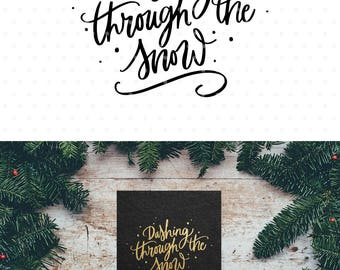 Dashing through the snow SVG, Christmas SVG file, Handlettered svg, Svg cutfiles, Svg Commercial use, Winter svg, Silhouette & Cameo