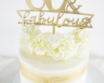 30, 40, 50, 60 or 70 & Fabulous Ribbon Cake Topper | Birthday Cake Topper | Cake Decoration | Laser Cut Wood Birthday Decor