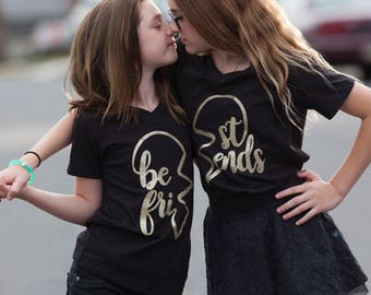 Matching Best Friends Shirt - BFF Shirts - Girls Matching Friends Shirt - Best Friend Gift - Bestie Shirts - Best Friend Birthday Gift