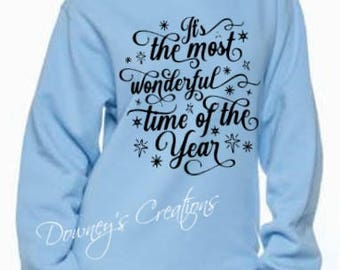 It's the most wonderful time of the year/Unisex Sweatshirt/Multiple Colors