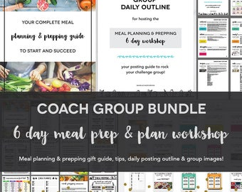 Coach Group Bundle : 6 Day Meal Planning & Prepping Workshop