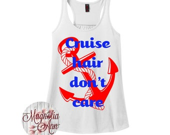 Cruise Hair Don't Care, Anchor, Nautical, Women's Racerback Tank Top in 9 Colors in Sizes Small-4X, Plus Size