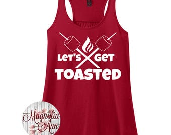 Lets Get Toasted, Camping, Women's Racerback Tank Top in 9 Colors in Sizes Small-4X, Plus Size