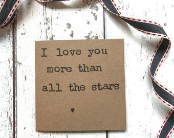 I love you more than all the stars, quote greetings card, quote card, love card, husband card, wife card, anniversary card, valentines card