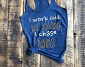 Iworkoutjustkiddingichasetwins,Best Workout Shirt, Graphic Tank top graphic shirt, Gift for her, Gym Tank, Yoga Clothes, Funny mom Life,Twin