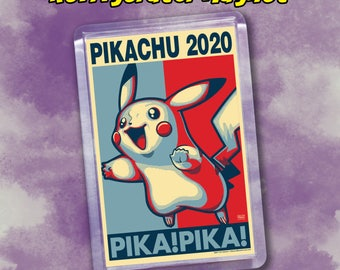 "PIKACHU 2020 Election Magnet - 2""x3"" Acrylic magnet - Gotta catch 'em all - Pokemon"