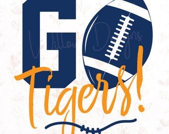 Go Tigers! Football .SVG File for Cricut, Silhouette Studio & more!