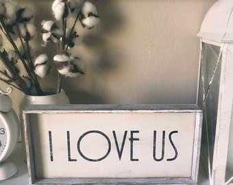 I Love Us Shelf Sitter