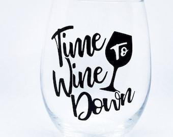 Time to Wine Down 21 oz. stemless wine glass