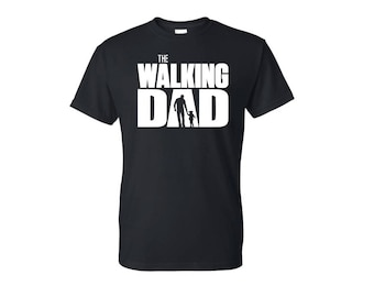 Father's Day Shirt - Walking Dad - Father Daughter Shirt - Father Son Shirt - Walking Dad Father's Day Gift - Funny Dad Shirt -New Dad Shirt