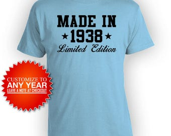80th Birthday Gift Ideas For Him Bday Presents For Her Custom Birthday Shirt Bday T Shirt Made In 1938 Birthday Mens Ladies Tee -BG487