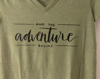 And the adventure begins tshirt, graphic tee, quote tshirt
