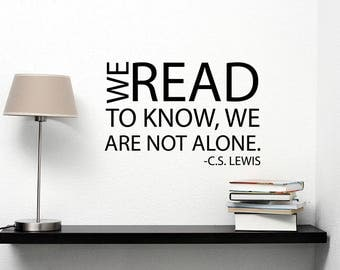 We Read To Know C.S. Lewis Quote Wall Decal Vinyl Lettering Literature Literary Sticker Inspirational Sayings Art Classroom Decor hq11