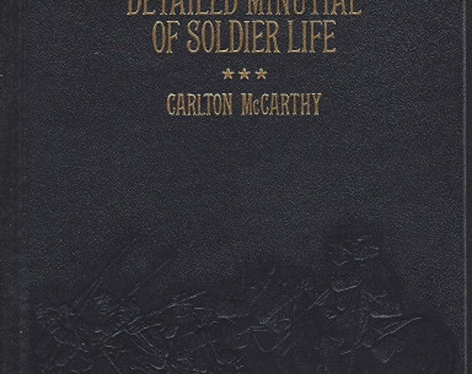 Time-Life: Collector's library of the Civil War-Detailed Minutiae of Soldier Life  LEATHER BOUND