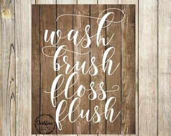 Wash Brush Floss Flush Sign Rustic Bathroom Faux Wood Bath Decor