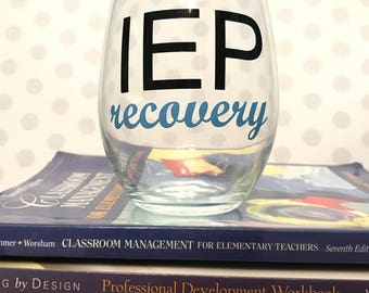 IEP Recovery Glass