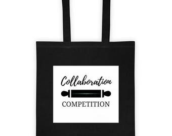 Collaboration over Competition tote bag, Cake Decorator Bag, Baker Bag, Cookie Maker Bag