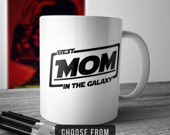Best Mom In The Galaxy, Mom Mug, Mom Coffee Cup, Gift for Mom, Funny Mug Gift