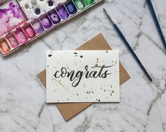 Congrats Card- Black Hand Lettering - Modern Calligraphy - Black and Gold Splatter - Congratulations