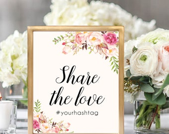 Share The Love Sign, Wedding Hashtag Sign, Printable Hashtag Sign, Hashtag Sign Template, Printable Weedding Sign, Oh Snap Sign, #B512