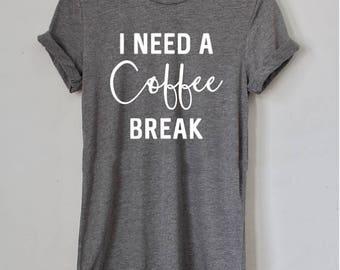 Coffee Shirt, Gift for Her, Coffee Lover Shirt, Christmas Gift, Birthday Gift, Gift for Mom