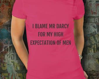 Mr Darcy Pride and Prejudice Jane Austen Tshirt, Literary Shirt, Austen Clothing, Jane Austin, Jane Austen Gift, Literary Tshirt, Austen fan