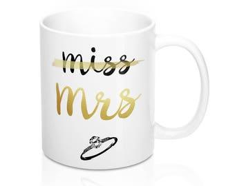 Engagement Mug, Miss Mrs, Gold Foil, Wedding Gift for Fiance, Engagement Cup, Bridal Shower, Bride Gift, Engagement Gift, Gift for Her