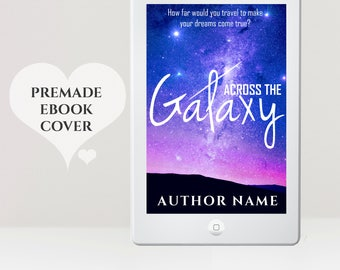 Science Fiction eBook Cover  - Premade eBook Cover - Sci-Fi  Cover - Galaxy Cover - Space eBook Cover - Universe eBook Cover -  Kindle Cover