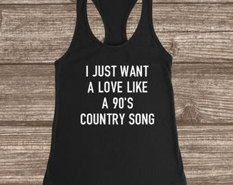 Love Like A 90's Country Song Women's Racerback Tank - Funny Tanks - Women's Workout Tanks - 90's Country Music