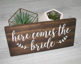 Here Comes the Bride Sign | Here comes the Bride | Wedding Sign | Custom Wedding Sign |  Flower Girl Sign | Ring Bearer Sign | Wood sign