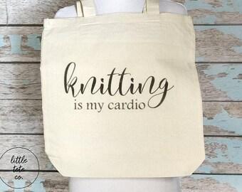 Knitting Bag, Knitting Is My Cardio Tote Bag, Tote Bag, Yarn Bag, Yarn Tote, Knitting Gift, Knitters Gift, Knitting Lovers Gift, Cotton Tote