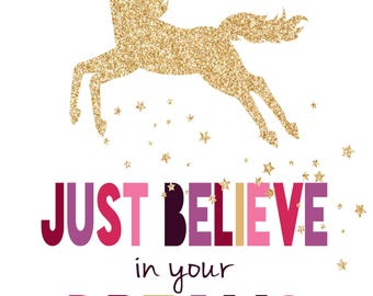 Just Believe in your Dreams Unicorn Digital Copy