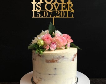 The Hunt Is Over, Wedding Cake Topper,Hunting Cake Topper,Antler Cake Topper, Engagement Cake Topper, Anniversary Cake Topper
