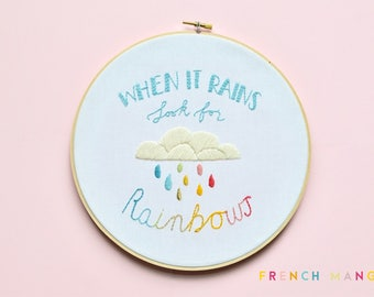 "Quote ""When it rains, look for rainbows"" PDF Embroidery Pattern, hand embroidery, Digital download"